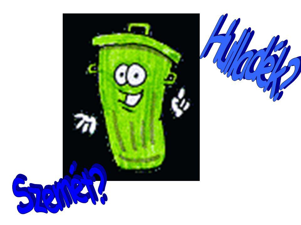 Ártalmatlanítás Települési szilárd hulladék gyűjtési aránya 85%, ebből: •3%-a újrahasznosítás, •8%-a égetés, •89%-a lerakás, •15% illegális lerakás.