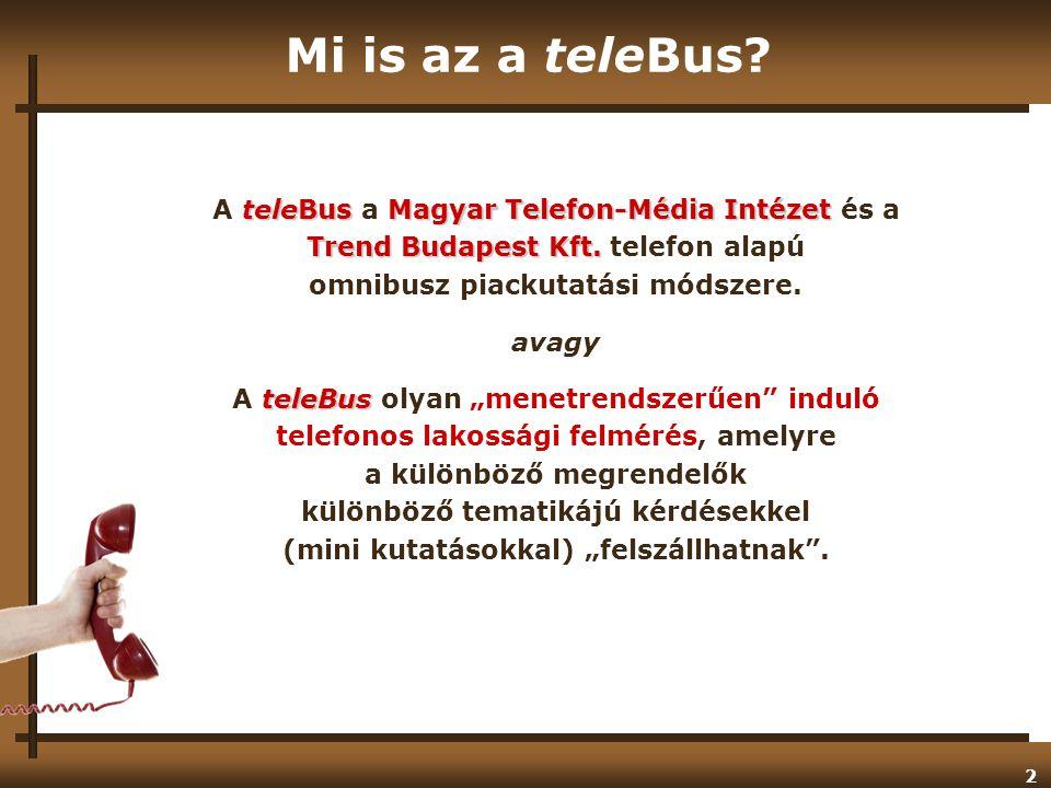 2 Mi is az a teleBus.