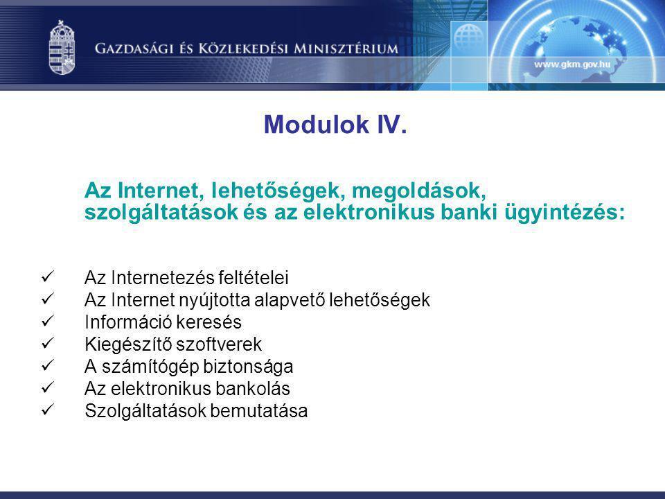 Az Internet, lehetőségek, megoldások, szolgáltatások és az elektronikus banki ügyintézés:  Az Internetezés feltételei  Az Internet nyújtotta alapvet