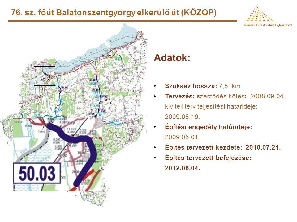 6. sz. főút Somogy megyei szakaszának 11,5 tonnás burkolatmegerősítése a 244+641-258+600 km sz. között (KÖZOP) Adatok: •Szakasz hossza: 13,959 km •Ter