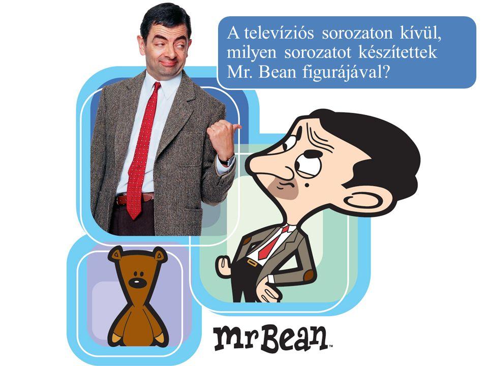 A televíziós sorozaton kívül, milyen sorozatot készítettek Mr. Bean figurájával