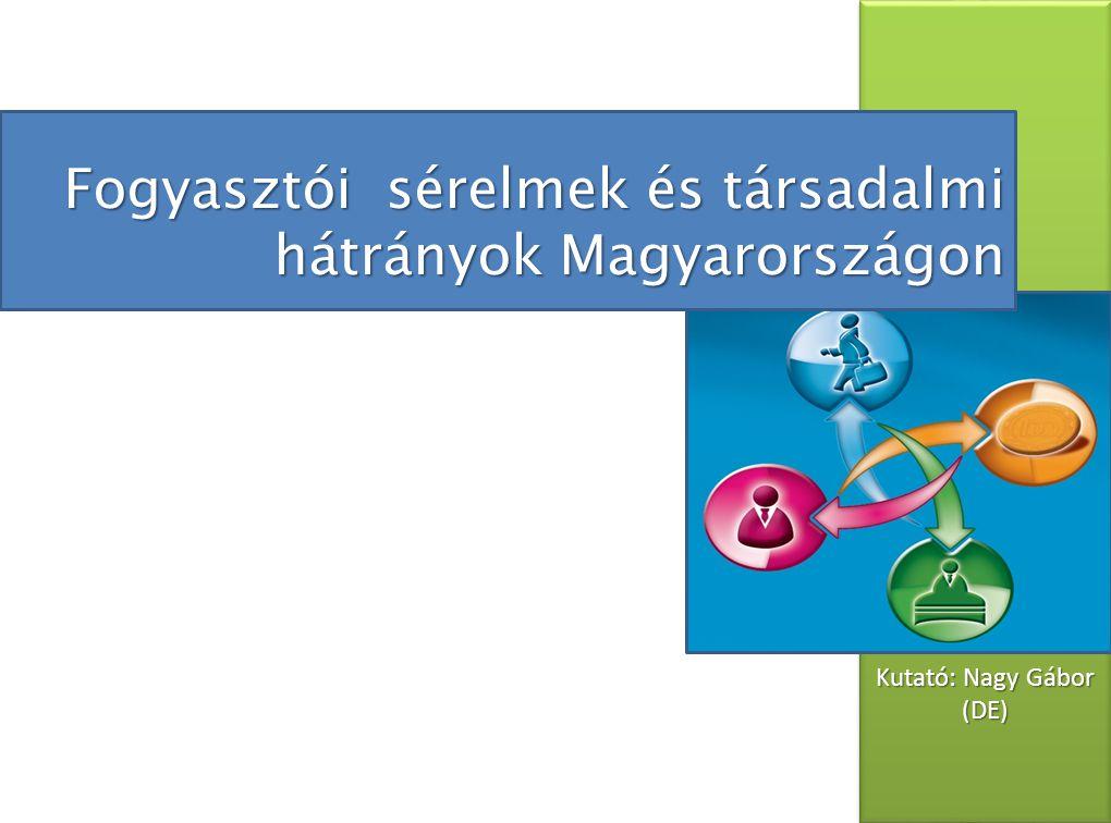 A kutatás háttere I.Témaválasztás relevanciája:  Fogyasztói társadalomban élünk  Keveset tudunk a fogyasztói sérelmek jellegéről  Az EU kiemelt területként kezeli a fogyasztóvédelmet II.Problémafelvetés:  Megváltozott a társadalmi hátrányok jellege  A fogyasztói társadalomban megváltoztak a szükségletek is III.Hipotézis:  A magyar fogyasztók nincsenek tisztába a jogaikkal  A hátrányos helyzetű társadalmi csoportok jobban áldozatául esnek a sérelmeknek IV.A kutatás alapja:  Kérdőíves adatfelvétel 1031 fős mintán – TÁRKI Omnibusz