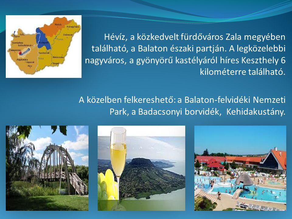 Hévíz, a közkedvelt fürdőváros Zala megyében található, a Balaton északi partján. A legközelebbi nagyváros, a gyönyörű kastélyáról híres Keszthely 6 k