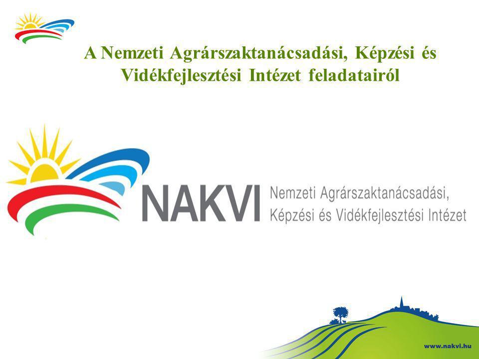 A Nemzeti Agrárszaktanácsadási, Képzési és Vidékfejlesztési Intézet feladatairól