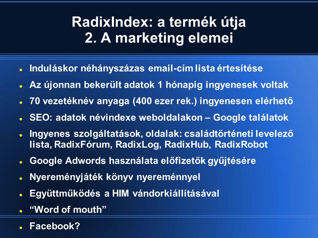 RadixIndex: a termék útja 2.