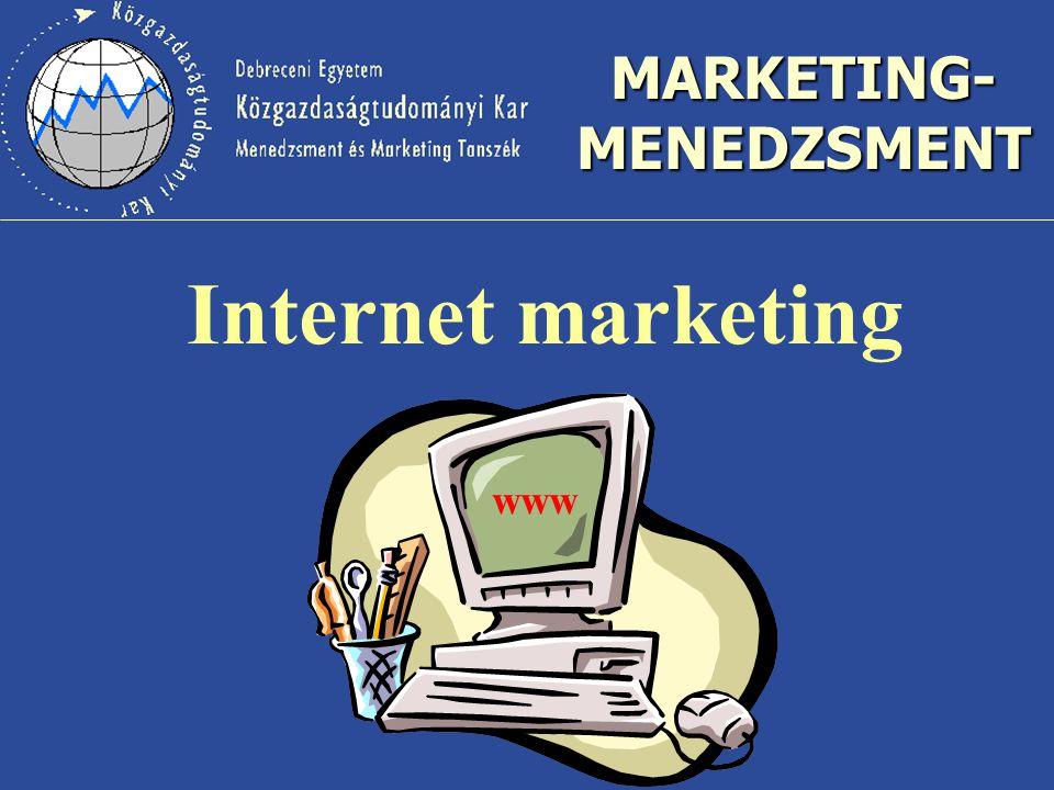 MARKETING- MENEDZSMENT Internet marketing www