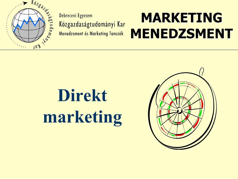 MARKETING MENEDZSMENT Direkt marketing