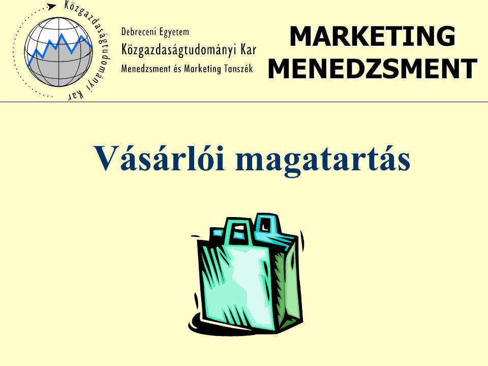 MARKETING MENEDZSMENT Vásárlói magatartás