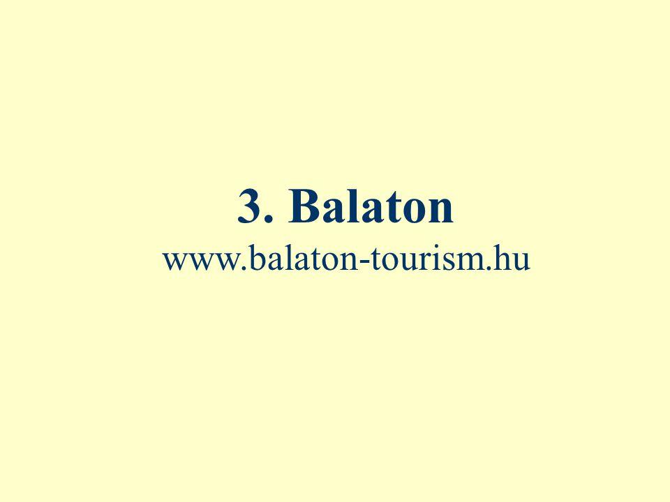 3. Balaton www.balaton-tourism.hu