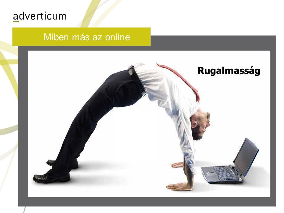 Miben más az online Rugalmasság