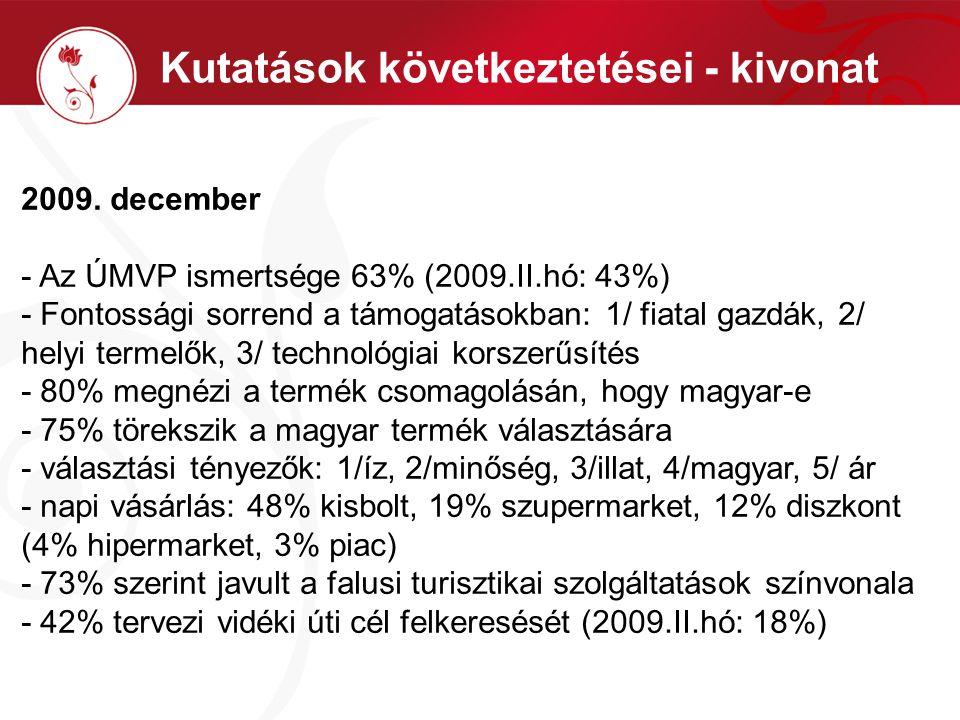 Kutatások következtetései - kivonat 2009.
