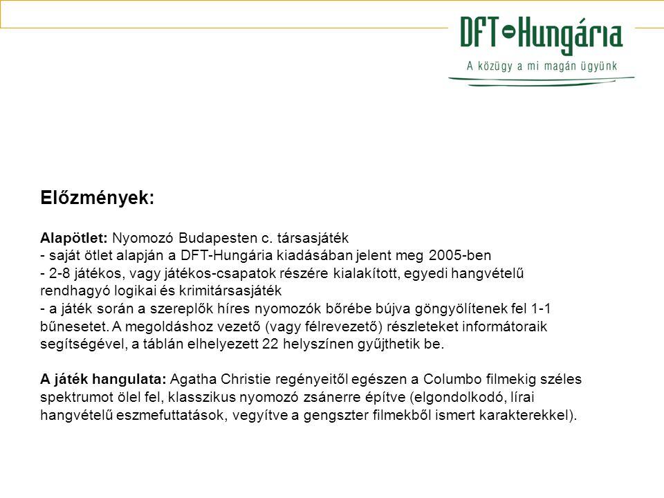 Előzmények: Alapötlet: Nyomozó Budapesten c.