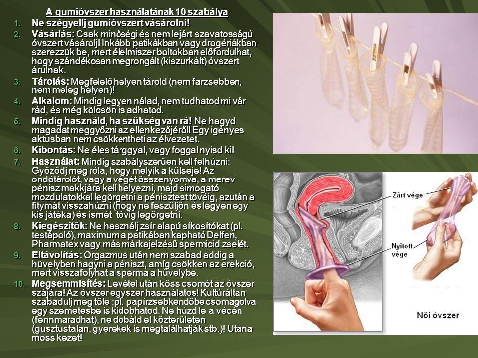 A gumióvszer használatának 10 szabálya 1.Ne szégyellj gumióvszert vásárolni.