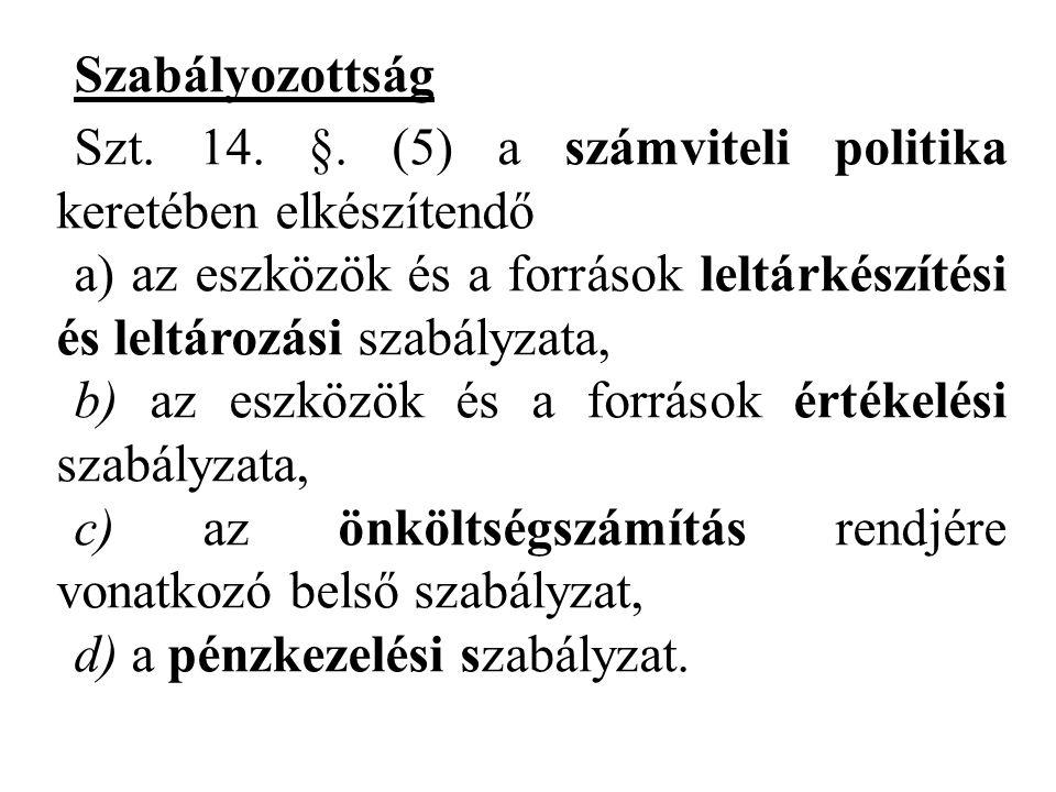 Szabályozottság Szt.14. §.