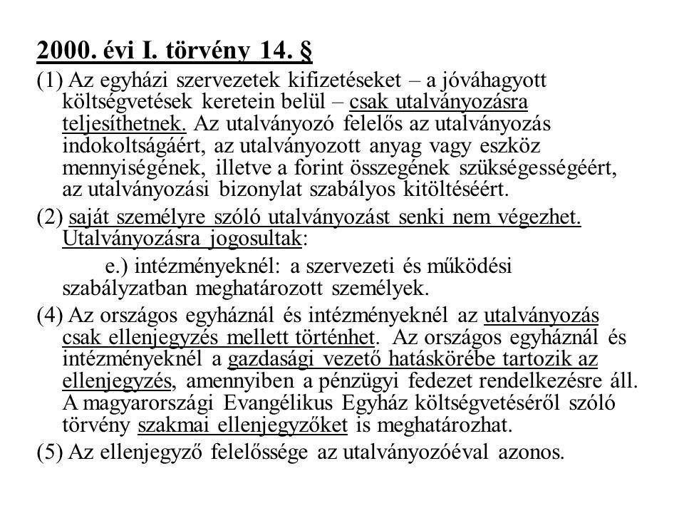 2000.évi I. törvény 14.