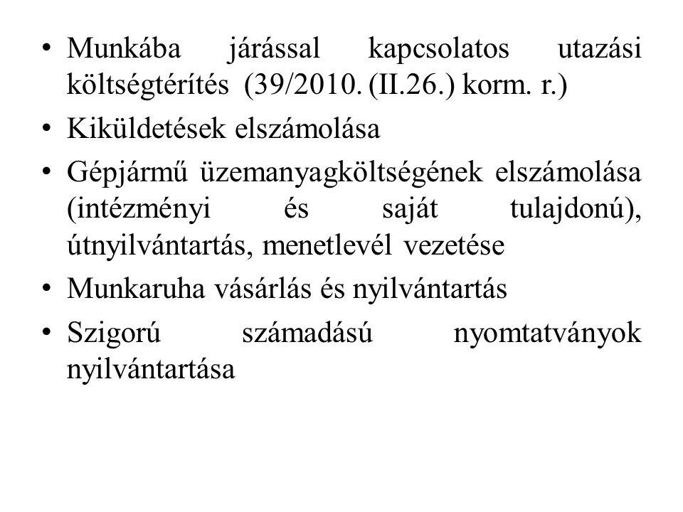 • Munkába járással kapcsolatos utazási költségtérítés (39/2010.