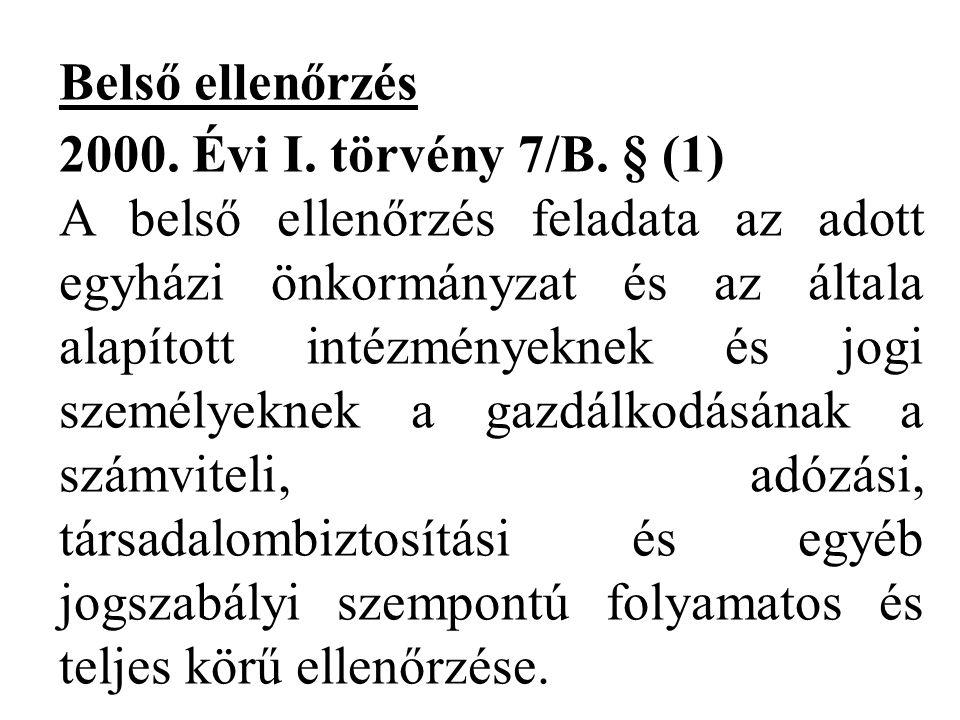Belső ellenőrzés 2000.Évi I. törvény 7/B.