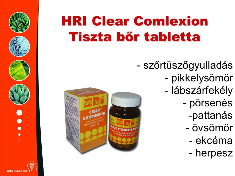 HRI Clear Comlexion Tiszta bőr tabletta - szőrtüszőgyulladás - pikkelysömör - lábszárfekély - pörsenés -pattanás - övsömör - ekcéma - herpesz