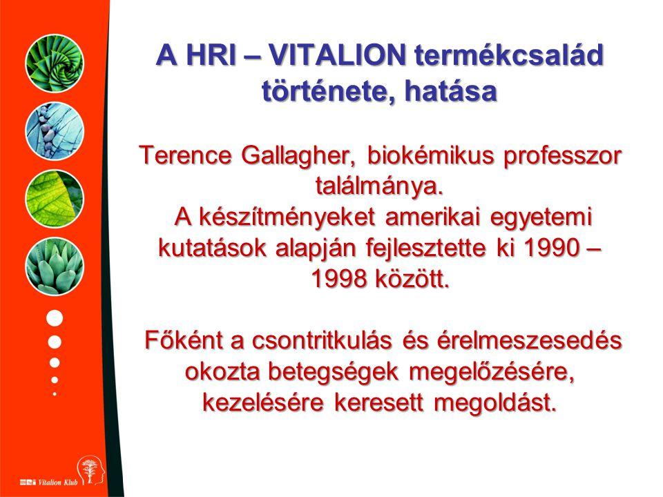 A HRI – VITALION termékcsalád története, hatása Terence Gallagher, biokémikus professzor találmánya. A készítményeket amerikai egyetemi kutatások alap