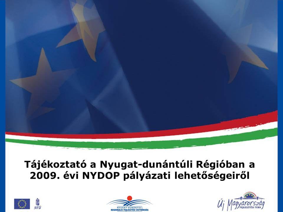 NYDOP prioritásai PrioritásKeretösszeg (Ft)Keretösszeg (Eur) Gazdaságfejlesztés21,81 Mrd (15,4 %)83,9 M Turizmusfejlesztés - Pannon Örökség megújítása 33,52 Mrd (23,6 %)128,9 M Városfejlesztés27,01 Mrd (19,0 %)103,9 M Környezetvédelmi és közlekedési infrastruktúra 28,46 Mrd (20 %)109,5 M Helyi és térségi közszolgáltatások infrastruktúrája 25,95 Mrd (18,3 %)99,8 M Technikai segítségnyújtás5,17 Mrd (3,6%)19,6 M Összesen:141,8 Mrd545,6 M