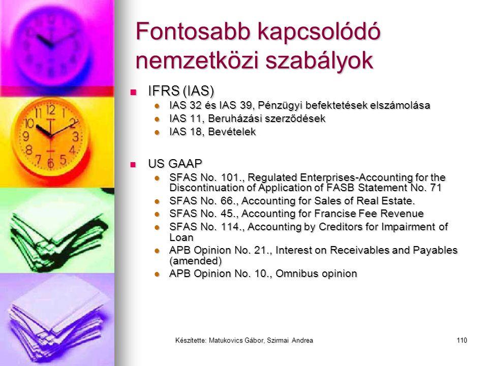 Készítette: Matukovics Gábor, Szirmai Andrea109 Követelések
