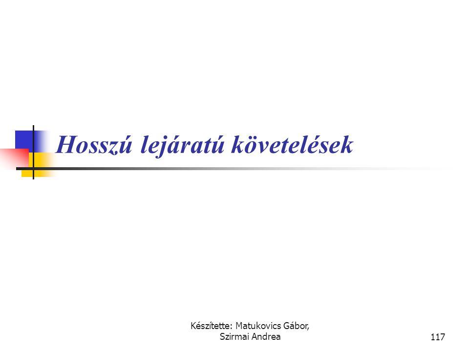 Készítette: Matukovics Gábor, Szirmai Andrea116 Megoldás