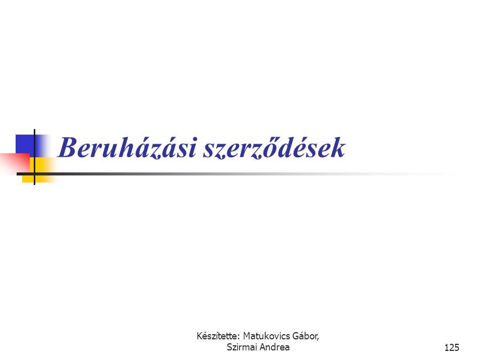 Készítette: Matukovics Gábor, Szirmai Andrea124 Megoldás