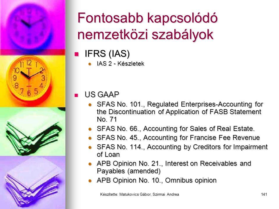 Készítette: Matukovics Gábor, Szirmai Andrea140 Készletek
