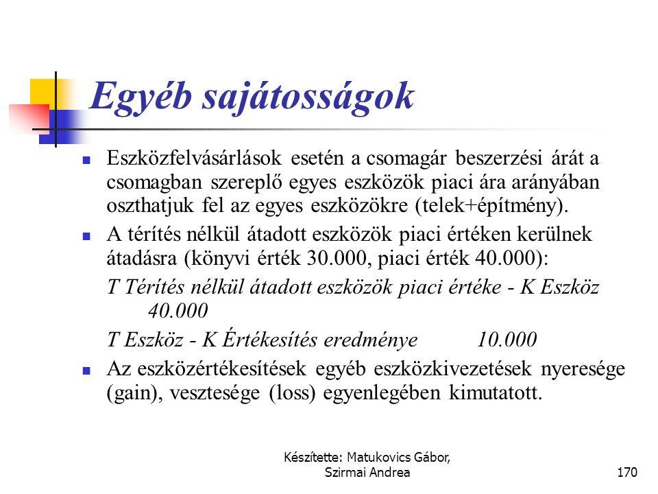 Készítette: Matukovics Gábor, Szirmai Andrea169 Megoldás • Azaz átlagosan egy napra vetítve az évben 784.384 FAB finanszírozási szükséglettel kell szá