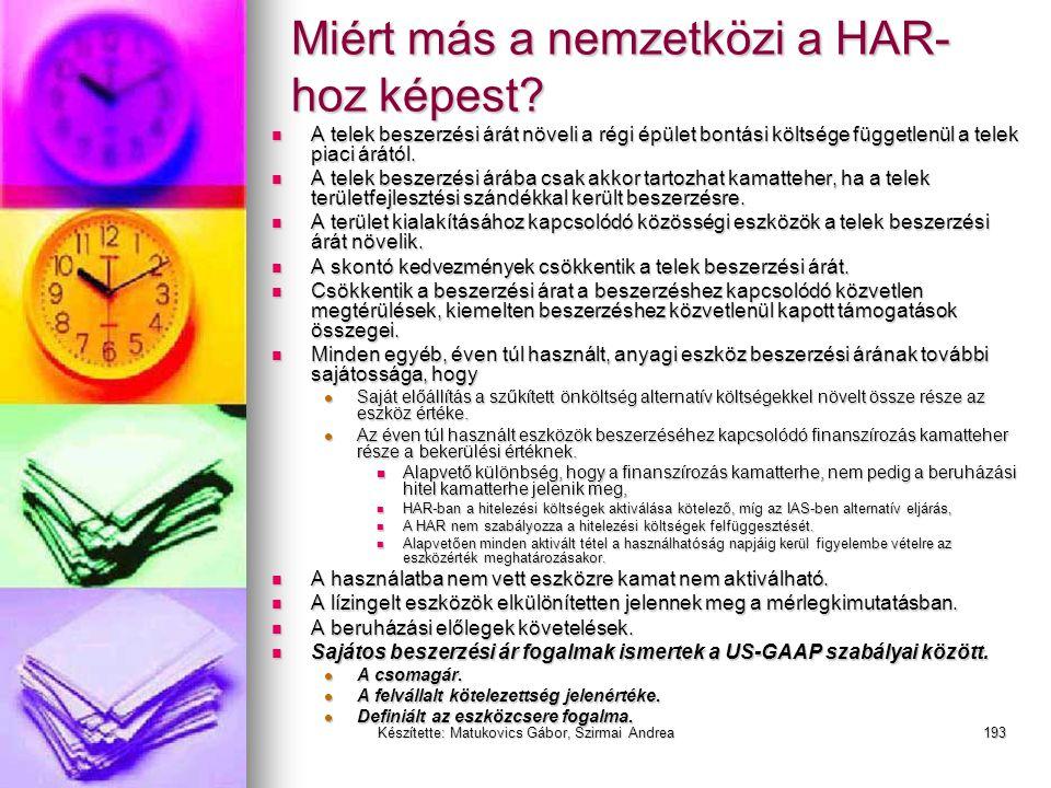 Készítette: Matukovics Gábor, Szirmai Andrea192 HAR vs IFRS (IAS) vs US GAAP