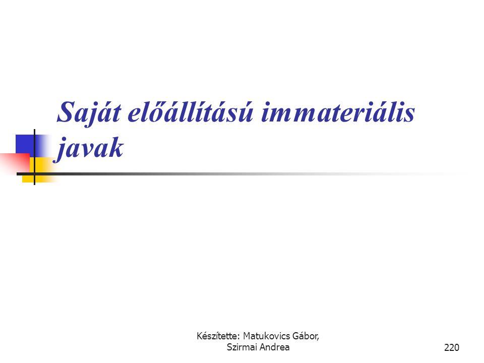 Készítette: Matukovics Gábor, Szirmai Andrea219 Immateriális használati jogok  A bérleti jog (leaseholds). A használati jogok átadása során a tulajdo