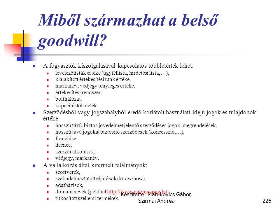 Készítette: Matukovics Gábor, Szirmai Andrea225 Goodwill