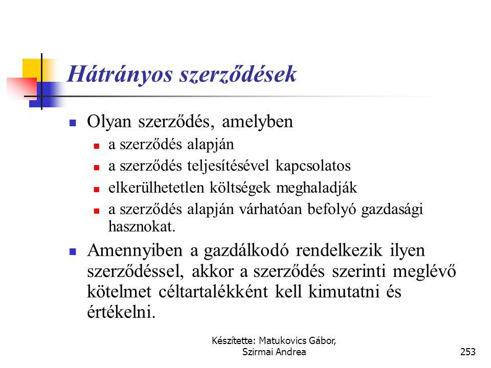 Készítette: Matukovics Gábor, Szirmai Andrea252 Garanciális kötelezettség  A klasszikus várható veszteség (jelenértéken) a garanciális kötelezettség