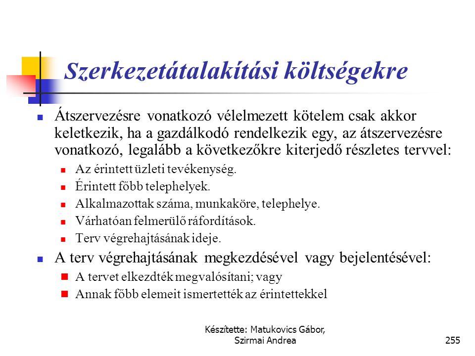 Készítette: Matukovics Gábor, Szirmai Andrea254 Környezetvédelem  A várható környeztvédelmi kötelezettségek fedezetére képzendő érték az USA ipari ga