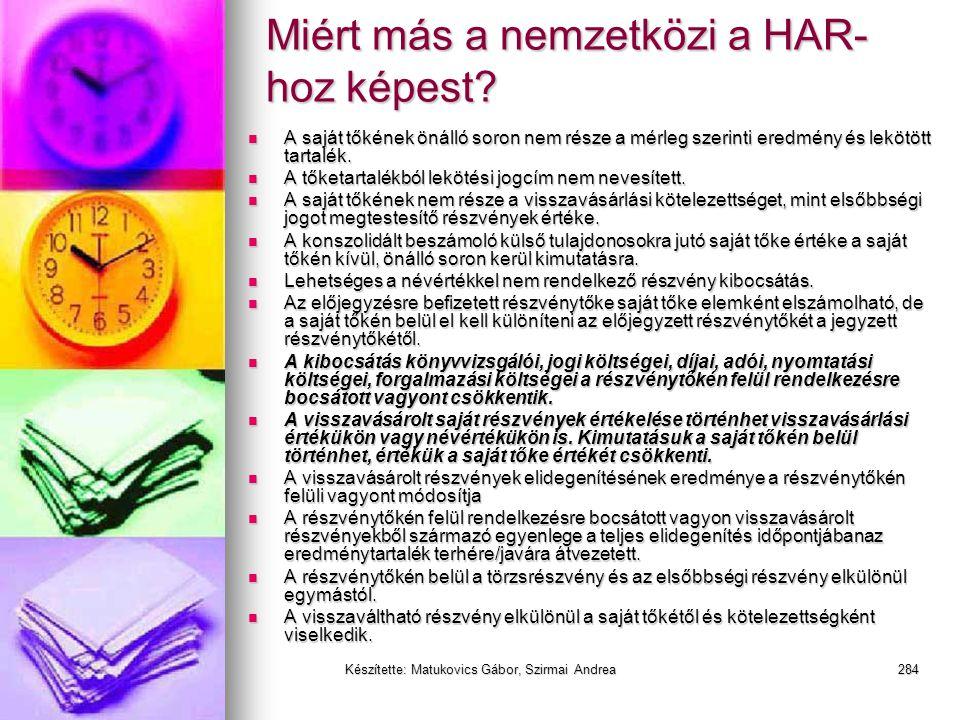 Készítette: Matukovics Gábor, Szirmai Andrea283 HAR vs IFRS (IAS) vs US GAAP