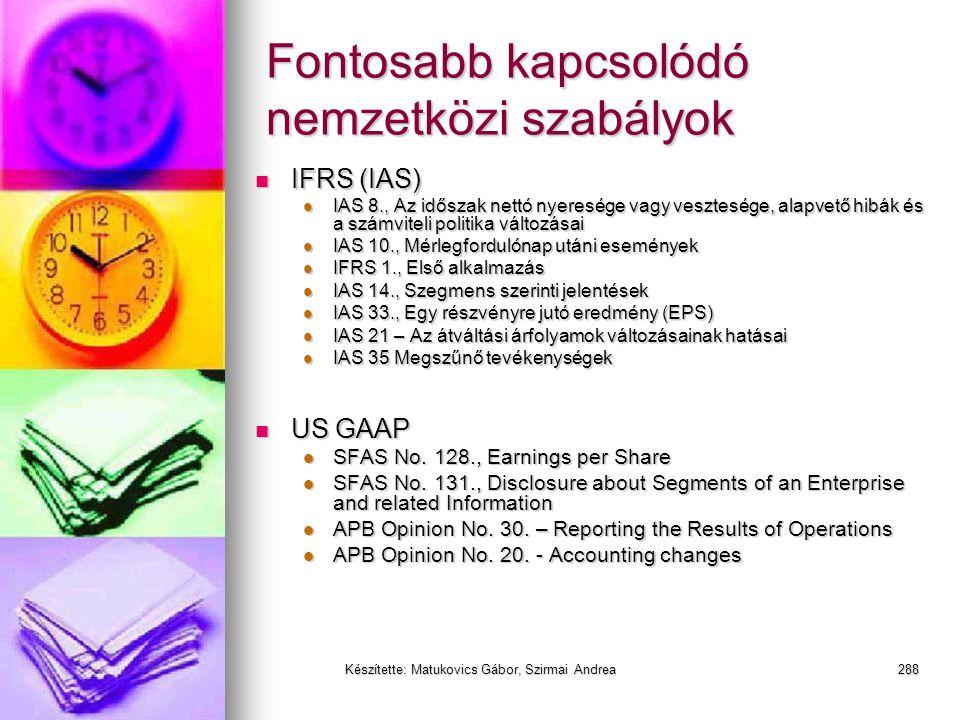 Készítette: Matukovics Gábor, Szirmai Andrea287 Eredménykimutatás