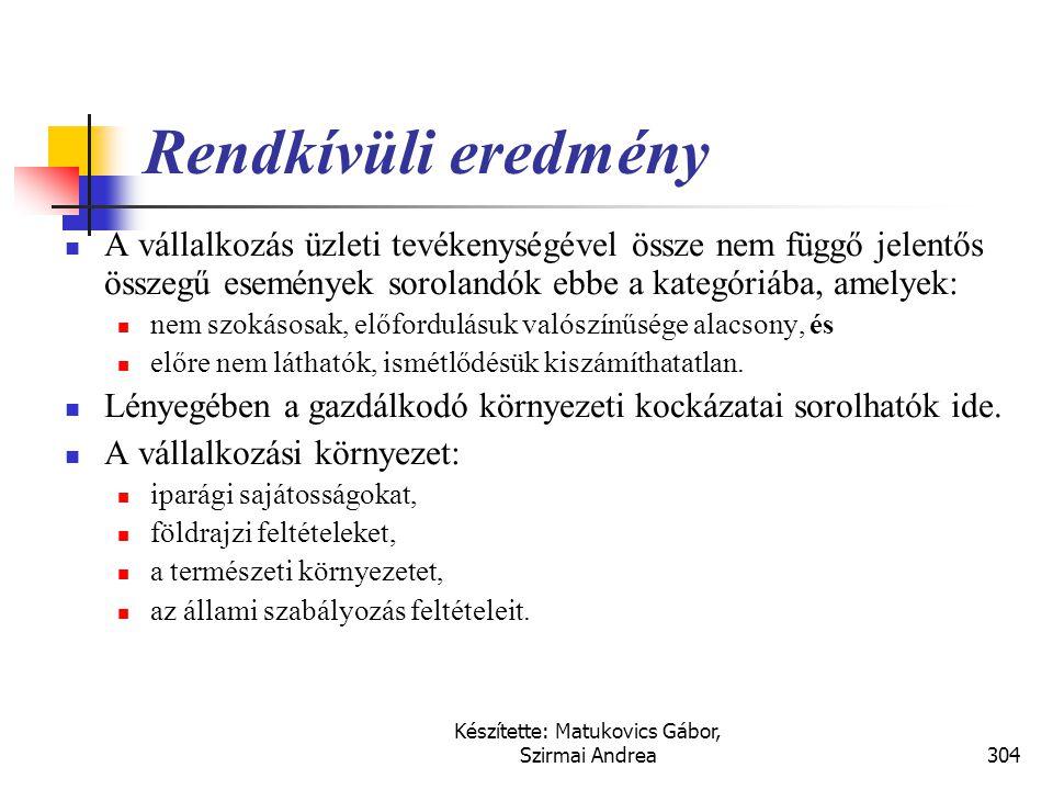 Készítette: Matukovics Gábor, Szirmai Andrea303 Rendkívüli eredmény US GAAP