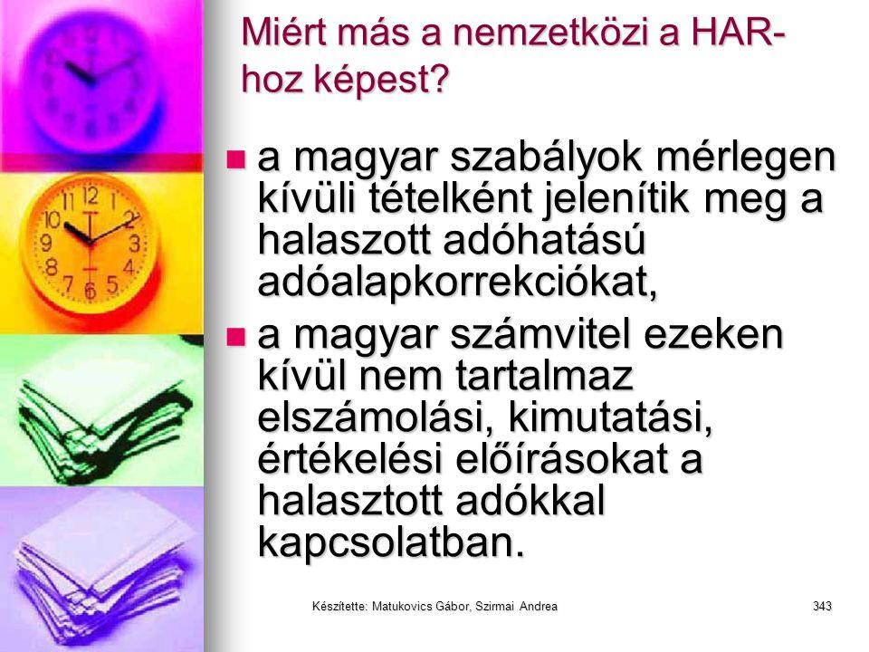 Készítette: Matukovics Gábor, Szirmai Andrea342 HAR vs IFRS (IAS) vs US GAAP