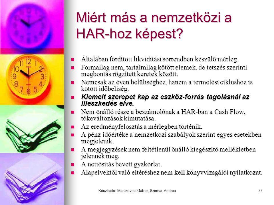Készítette: Matukovics Gábor, Szirmai Andrea76 HAR vs IFRS (IAS) vs US GAAP