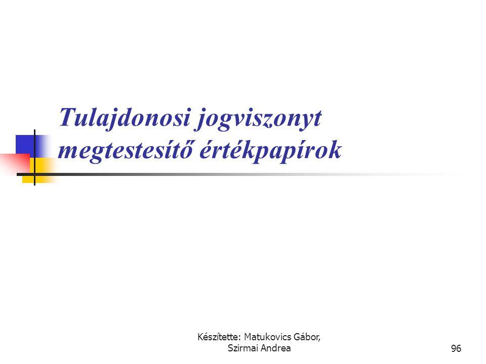 Készítette: Matukovics Gábor, Szirmai Andrea95 Megoldás