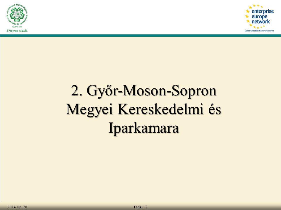 Oldal: 32014. 06. 28. 2. Győr-Moson-Sopron Megyei Kereskedelmi és Iparkamara