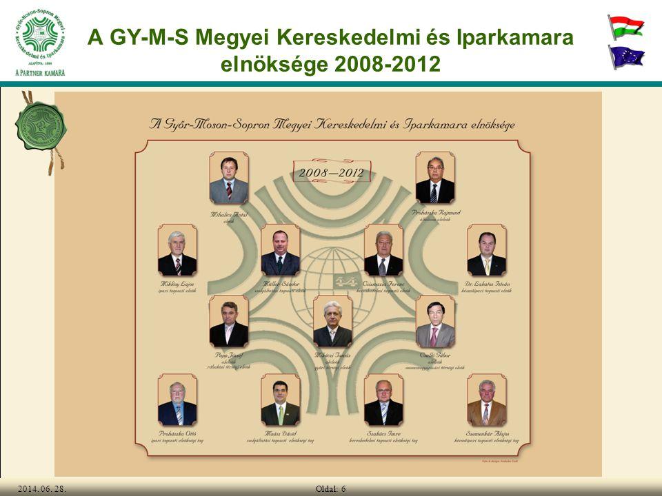 Oldal: 62014. 06. 28. A GY-M-S Megyei Kereskedelmi és Iparkamara elnöksége 2008-2012
