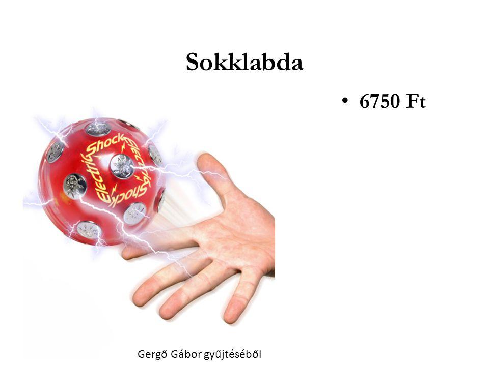 Sokklabda • 6750 Ft Gergő Gábor gyűjtéséből