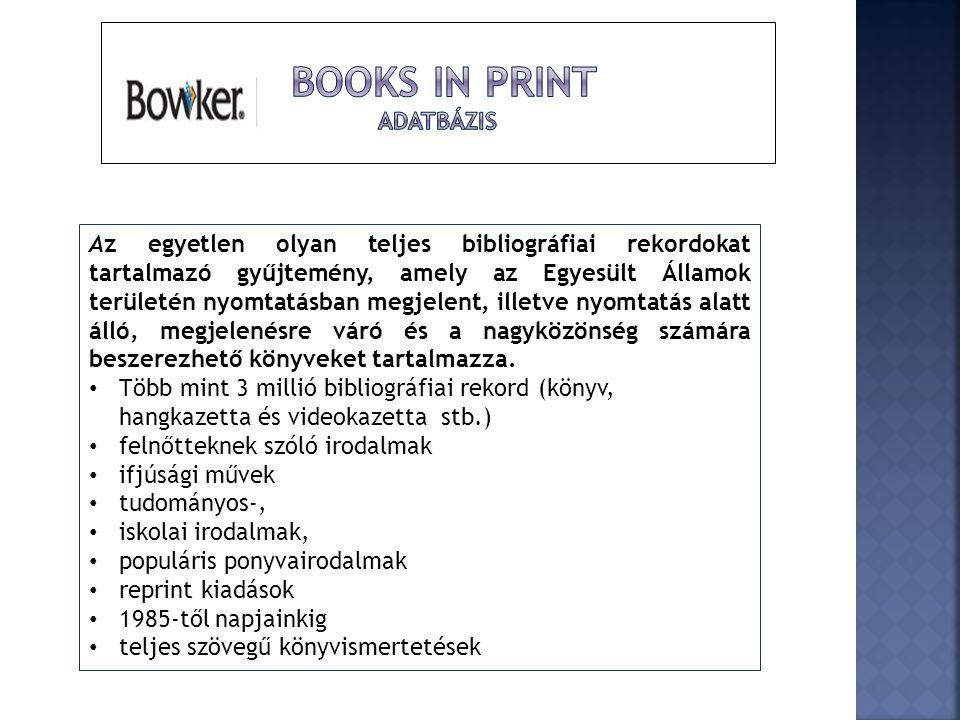 Az egyetlen olyan teljes bibliográfiai rekordokat tartalmazó gyűjtemény, amely az Egyesült Államok területén nyomtatásban megjelent, illetve nyomtatás