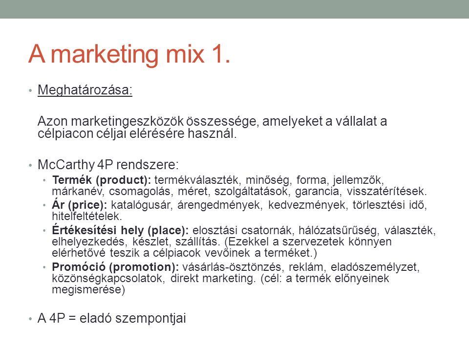 A marketing mix 1.