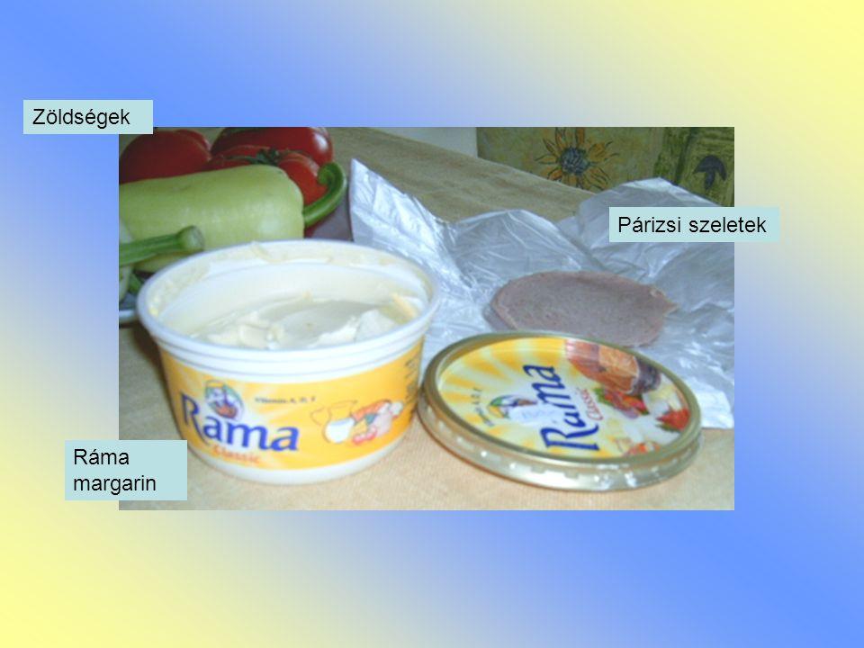 Párizsi szeletek Ráma margarin Zöldségek
