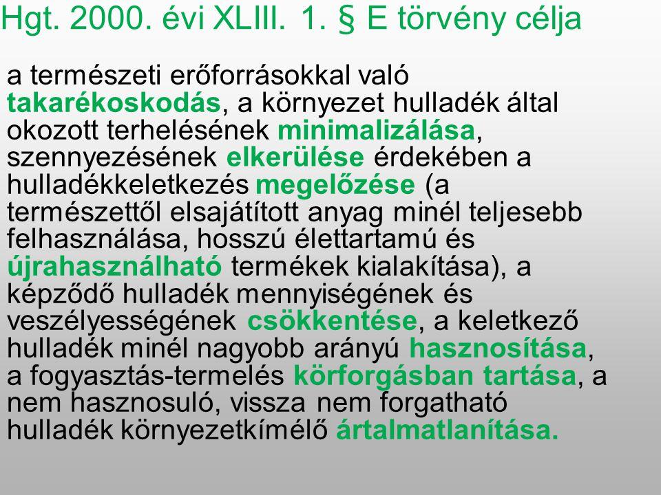 Hgt. 2000. évi XLIII. 1.