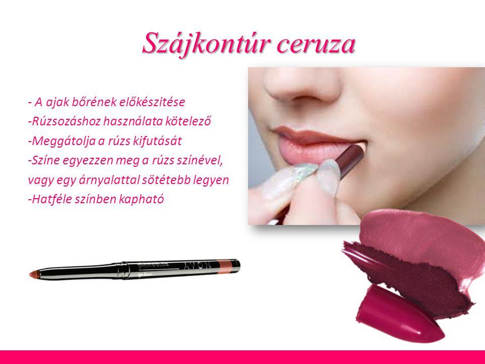 Szájkontúr ceruza - A ajak bőrének előkészitése -Rúzsozáshoz használata kötelező -Meggátolja a rúzs kifutását -Színe egyezzen meg a rúzs színével, vag