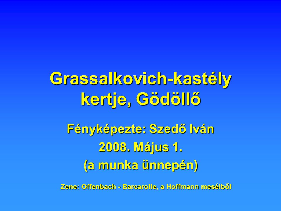 Grassalkovich-kastély kertje, Gödöllő Fényképezte: Szedő Iván 2008.
