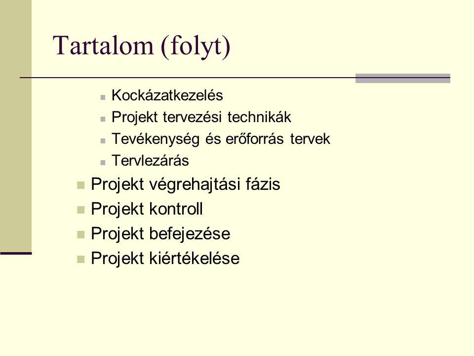 Projekt kiértékelése Befejezés után tipikusan 5 fő területen: 1) Technikai célok megvalósítása:  koncepcionális fázisra: becslések, tervek helytállósága  végrehajtási fázisra: célok változatlansága  konrét eredmények/termékek elemzése 2) Költségvetési eltérések okai:  pl.